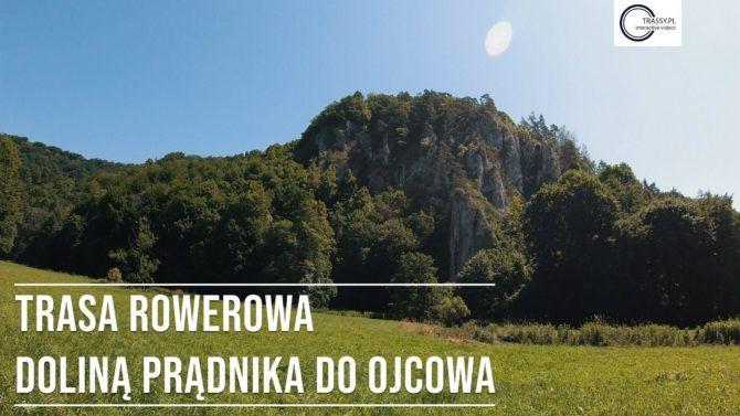 Trasa 4 – Szlak niebieski Doliną Prądnika doOjcowa, dystans 8,6 km