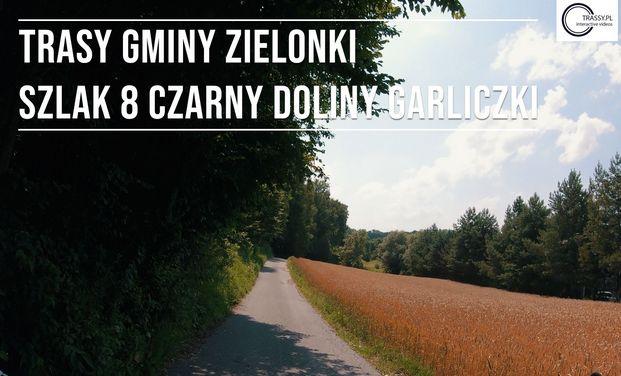 Trasa 11 – Szlak czarny Doliny Garliczki, dystans 8,4 km